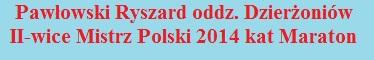 RYSZARD PAW�OWSKI - ODDZIA� DZIER�ONI�W