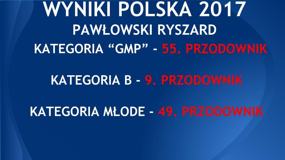 WYNIKI POLSKA 2017